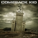 Comeback Kid :Broadcasting (Ltd.Coloured Vinyl)