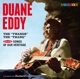 Eddy,Duane :The Twangs The Thang+Songs Of Our Heritage+7