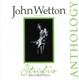 Wetton,John :The Studio Recordings Anthology (2CD)