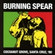 Burning Spear :Coconut Grove,Santa Cruz,80