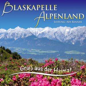 Blaskapelle Alpenland,Ltg.Adi Rinner
