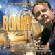 Ronny :Ronny (Rolling Home)