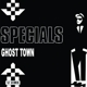 Specials,The :Ghost Town