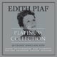 Piaf,Edith :Platinum Collection