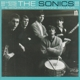 Sonics,The :Here Are The Sonics!