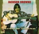 Browne,Jackson :Live At The Main Point-September 7th 1975