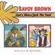Savoy Brown :Lion's Share/Jack The Toad