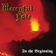 Mercyful Fate :In The Beginning