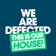 Various :We Are Defected.This Is Our House!