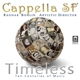 Bohlin,Ragnar/Capella SF :Timeless-Ten Centuries of Music