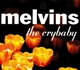 Melvins :The Crybaby (Reissue)