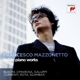 Mazzonetto,Francesco :Italian Piano Works
