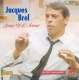 Brel,Jacques :Song Of L'Amour
