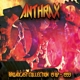 Anthrax :Broadcast Collection 1987-1993