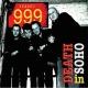 999 :Death In Soho