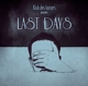 Klub Des Loosers :Presents Last Days