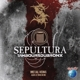 Sepultura With Les Tambours Du Bronx :Metal Veins-Alive At Rock In Rio