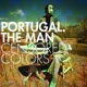 Portugal.The Man :Censored Colors