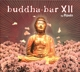Buddha Bar Presents/Various :Buddha-Bar XII