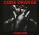 Code Orange :Forever