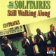 Solitaires :Still Walking Alone