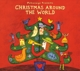 Putumayo Presents/Various :Christmas Around The World 2