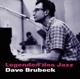 Brubeck,Dave :Legenden des Jazz: Dave Brubeck