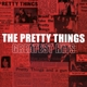 Pretty Things,The :Greatest Hits