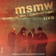 Medeski Scofield Martin & Wood :MSMW Live: In Case The World C