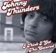 Thunders,Johnny :I Think I Got This Covered