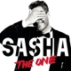 Sasha :The One