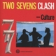 Culture :Two Sevens Clash (2CD/40th Anniversary Edition)