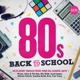 Various :80s Back To School