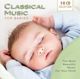 Karajan/Schwarzkopf/Royal Philharmonic Orchestra/+ :Classical Music for Babies