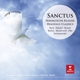 Parrott/Rattle/Hill/Various :Sanctus-Himmlische Klassik
