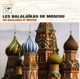 Gorbachviov,Alexandre And Others :The Balalaikas Of Moscow
