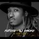 Future/DJ Smoke :The Future Is Now Mixtape
