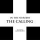 In The Nursery :The Calling