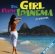 Gilberto,Astrud/Valente,Caterina/+ :The Girl From Ipanema