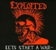 Exploited,The :Let's Start A War