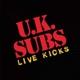UK Subs :Live Kicks