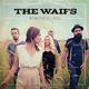 Waifs,The :Beautiful You