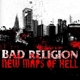 Bad Religion :New Maps Of Hell