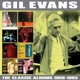Evans,Gil :The Classic Albums 1956-1963