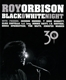 Orbison,Roy :Black & White Night 30 (CD/DVD Edition)