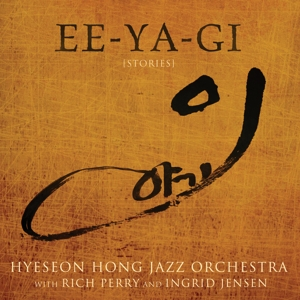 Hyeseon Hong Jazz Orchestra & Perry,Rich &