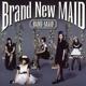 Band-Maid :Brand New Maid