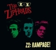 Zipheads,The :Z2:Rampage!