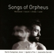 Sulayman/Sorrell/Apollo's Fire :Songs Of Orpheus