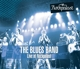 Blues Band,The :Live at Rockpalast (CD+DVD)